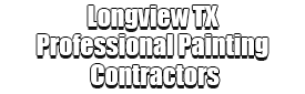 Longview TX Professional Painting Contractors Logo-We offer Residential & Commercial Painting, Interior Painting, Exterior Painting, Primer Painting, Industrial Painting, Professional Painters, Institutional Painters, and more.